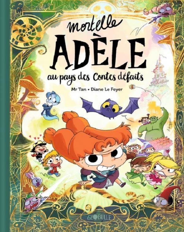 Mortelle adele au pays des contes defaits - tome collector