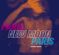 PARIS NEW MOON PARIS