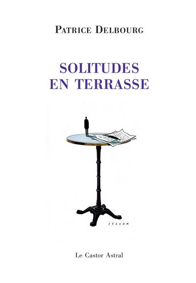 SOLITUDES EN TERRASSE
