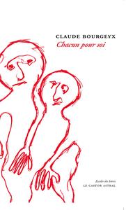 CHACUN POUR SOI