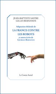 ADAPTATION THEATRALE DE LA FRANCE CONTRE LES ROBOTS