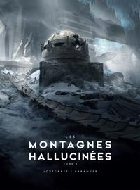 LES MONTAGNES HALLUCINEES - T02 - LES MONTAGNES HALLUCINEES ILLUSTRE - PARTIE 2