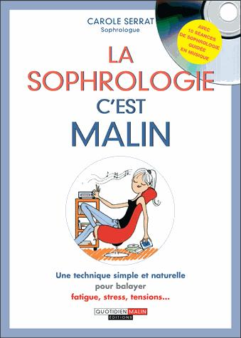 LA SOPHROLOGIE, C'EST MALIN