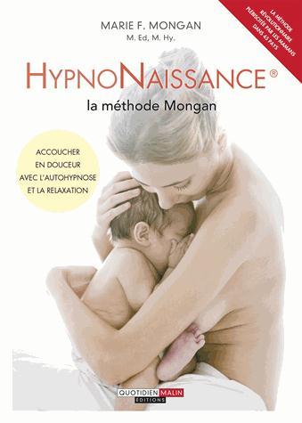HYPNONAISSANCE : LA METHODE MONGAN (L')