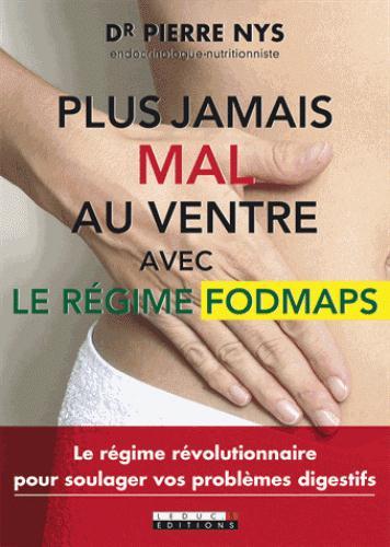 PLUS JAMAIS MAL AU VENTRE AVEC LE REGIME FODMAPS