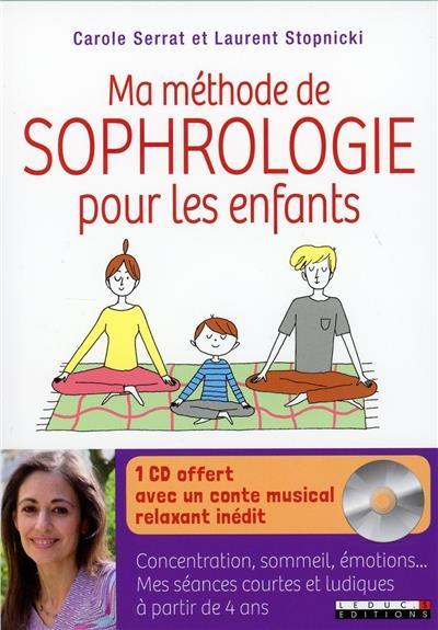 MA METHODE DE SOPHROLOGIE POUR LES ENFANTS