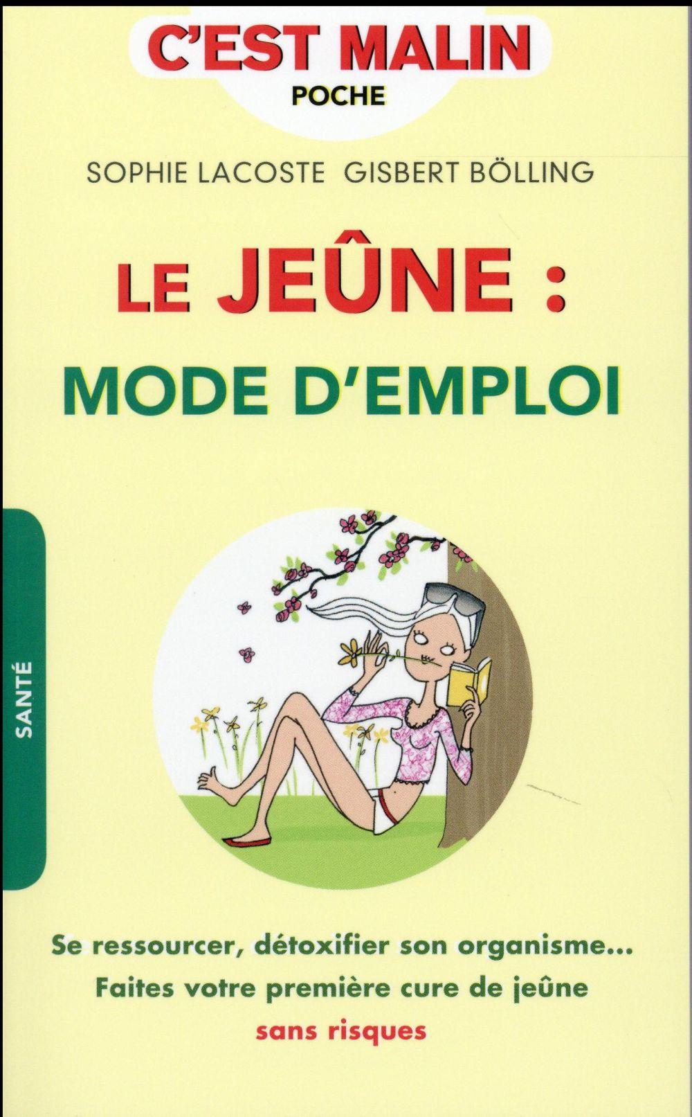 LE JEUNE : MODE D'EMPLOI, C'EST MALIN
