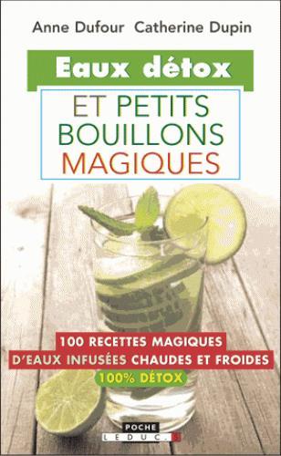 EAUX DETOX ET PETITS BOUILLONS MAGIQUES
