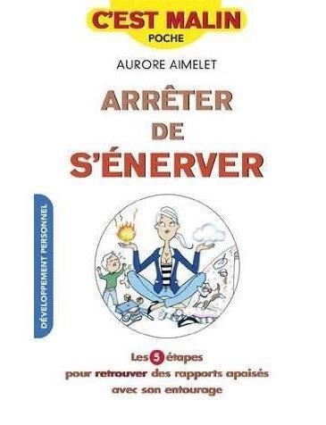 ARRETER DE S'ENERVER, C'EST MALIN