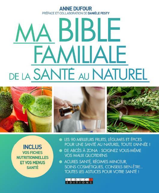 MA BIBLE DE LA SANTE AU NATUREL