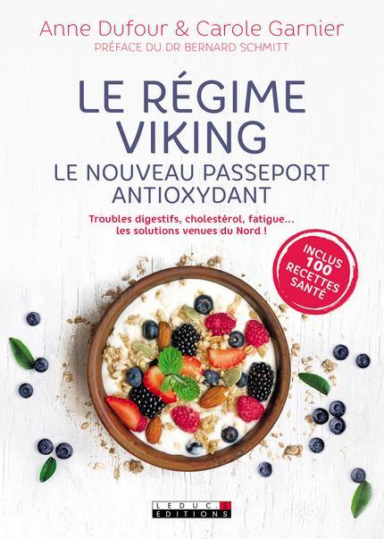 LE REGIME VIKING - LE NOUVEAU PASSEPORT ANTIOXYDANT ARRET COM