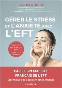 GERER LE STRESS ET L'ANXIETE AVEC L'EFT