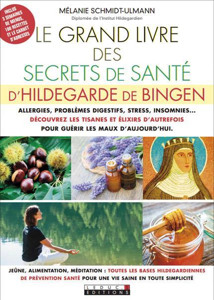 LE GRAND LIVRE DES SECRETS DE SANTE D'HILDEGARDE DE BINGEN