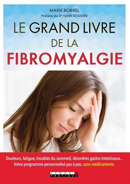 GRAND LIVRE DE LA FIBROMYALGIE (LE)