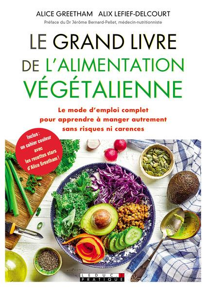 LE GRAND LIVRE DE L'ALIMENTATION VEGETALIENNE