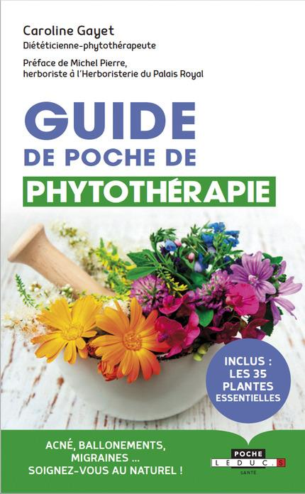 GUIDE DE POCHE DE PHYTOTHERAPIE
