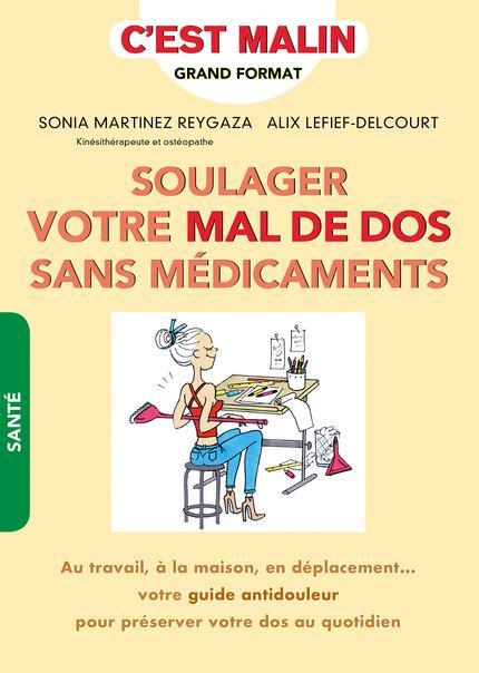 SOULAGER LE MAL DE DOS SANS MEDICAMENT, C'EST MALIN