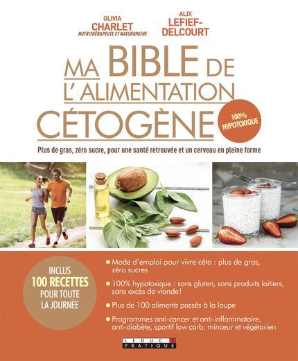 MA BIBLE DE L'ALIMENTATION CETOGENE