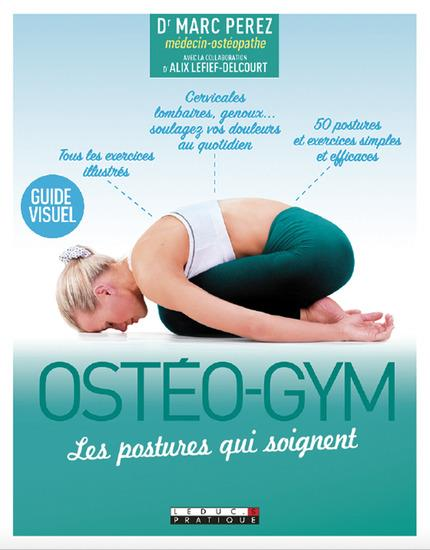 OSTEO-GYM : LES POSTURES QUI SOIGNENT