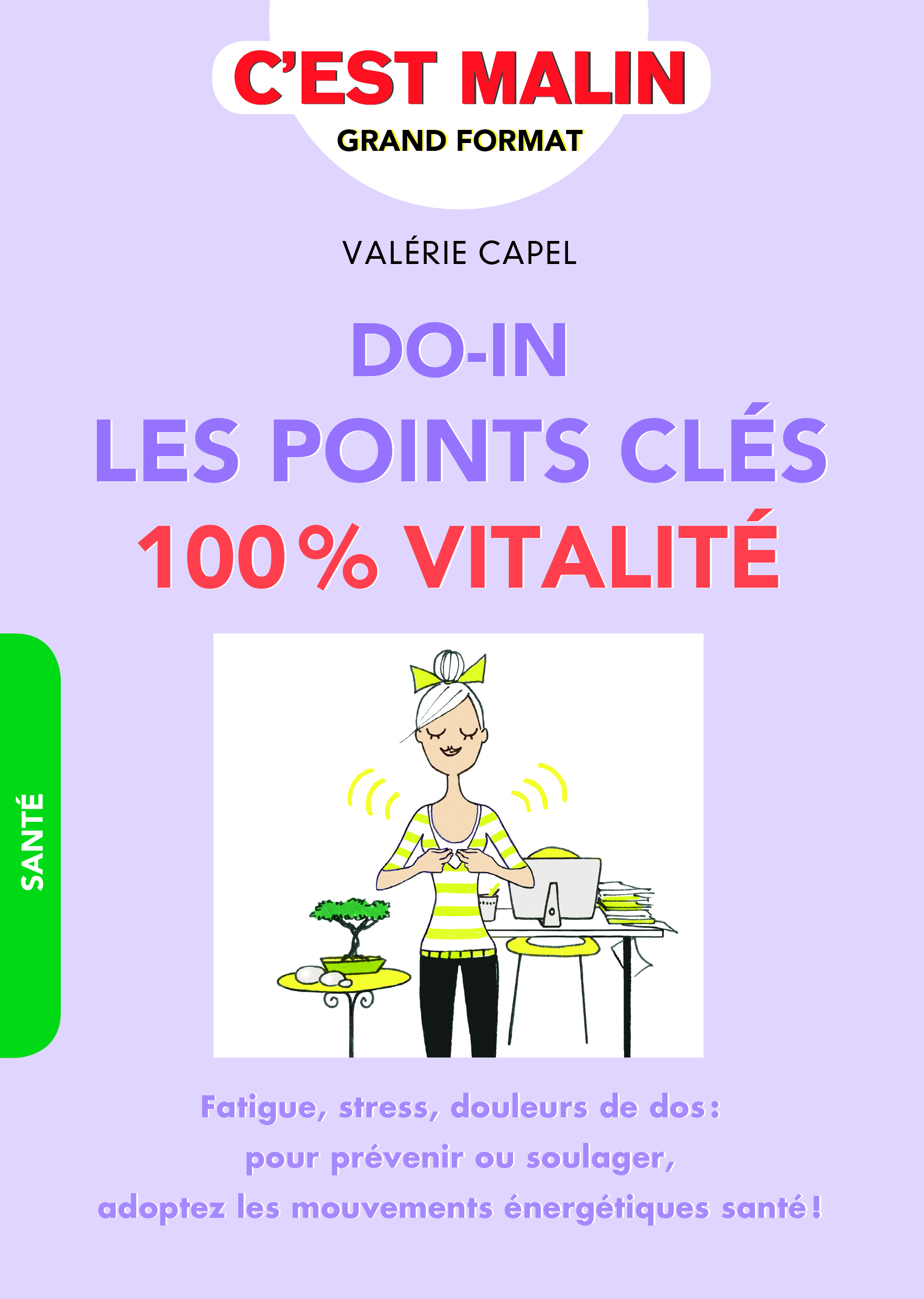 DO-IN, LES POINTS CLES 100% VITALITE