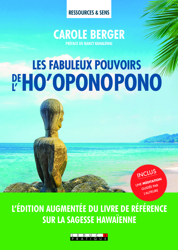 FABULEUX POUVOIRS DE L'HO'OPONOPONO