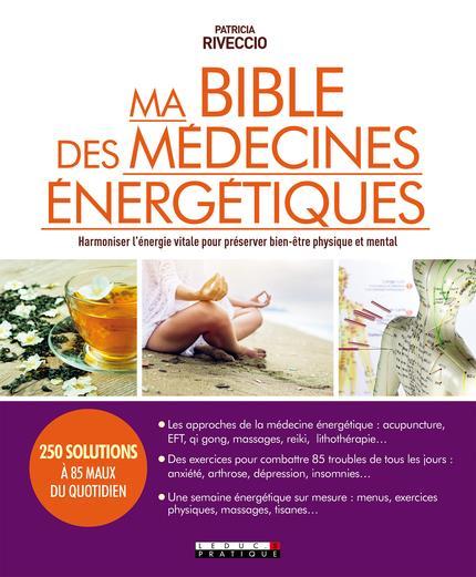 MA BIBLE DES MEDECINES ENERGETIQUES