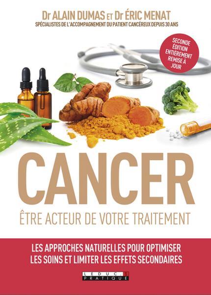 CANCER : ETRE ACTEUR DE VOTRE TRAITEMENT