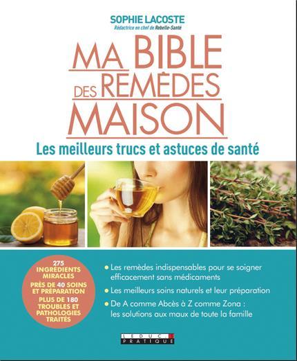 MA BIBLE DES REMEDES MAISON