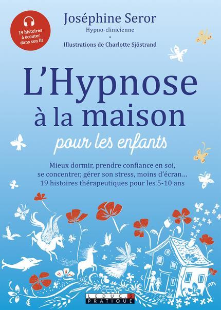 L'HYPNOSE A LA MAISON POUR LES ENFANTS