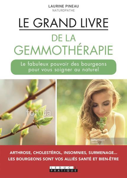 LE GRAND LIVRE DE LA GEMMOTHERAPIE