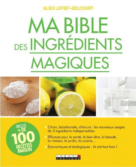 MA BIBLE DES INGREDIENTS MAGIQUES