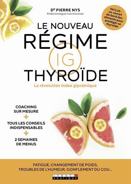 LE NOUVEAU REGIME IG THYROIDE