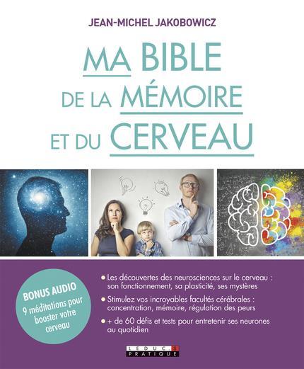MA BIBLE DE LA MEMOIRE ET DU CERVEAU