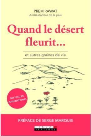 QUAND LE DESERT FLEURIT...