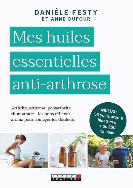 MES HUILES ESSENTIELLES ANTI-ARTHROSE