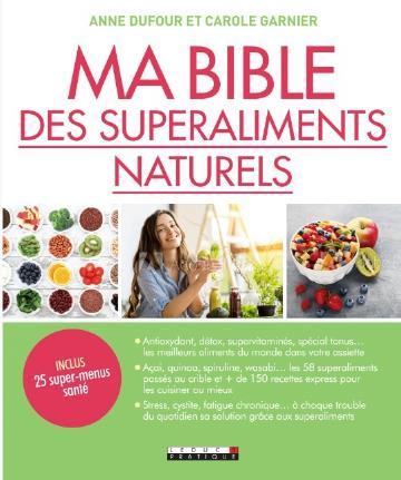 MA BIBLE DES SUPERALIMENTS SANTE
