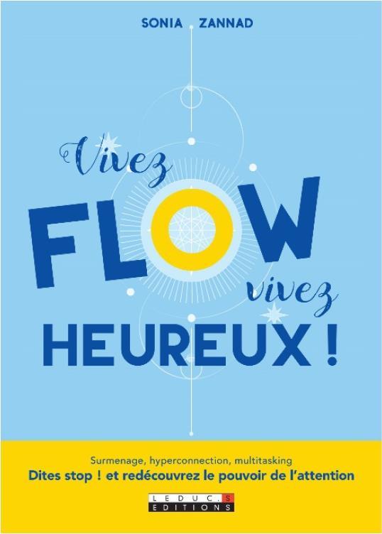 VIVEZ FLOW VIVEZ HEUREUX !