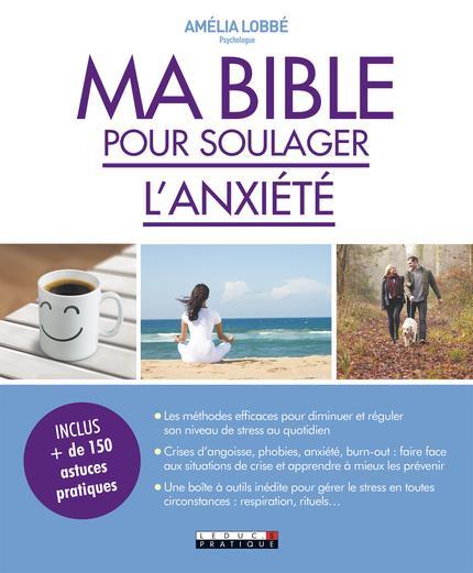 MA BIBLE POUR SOULAGER L'ANXIETE
