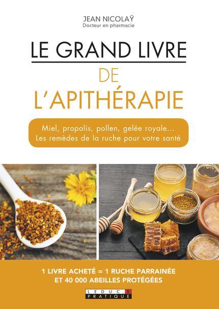 GRAND LIVRE DE L'APITHERAPIE (LE)