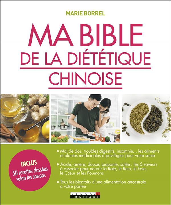 MA BIBLE DE LA DIETETIQUE CHINOISE