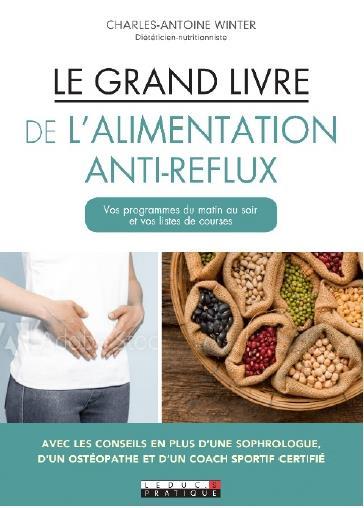LE GRAND LIVRE DE L'ALIMENTATION ANTI-REFLUX