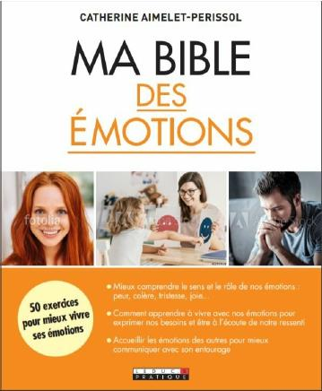 MA BIBLE DES EMOTIONS