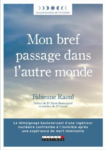 MON BREF PASSAGE DANS L'AUTRE MONDE