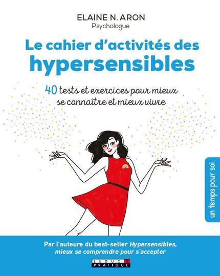 LE CAHIER D'ACTIVITES DES HYPERSENSIBLES