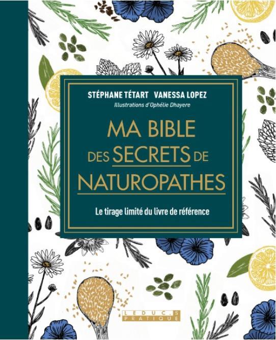 MA BIBLE DES SECRETS DE NATUROPATHES
