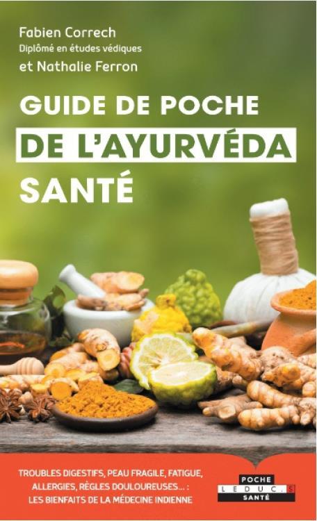 GUIDE DE POCHE DE L'AYURVEDA SANTE