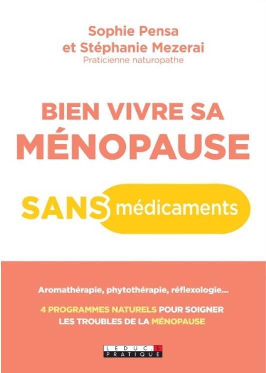 BIEN VIVRE SA MENOPAUSE SANS MEDICAMENTS