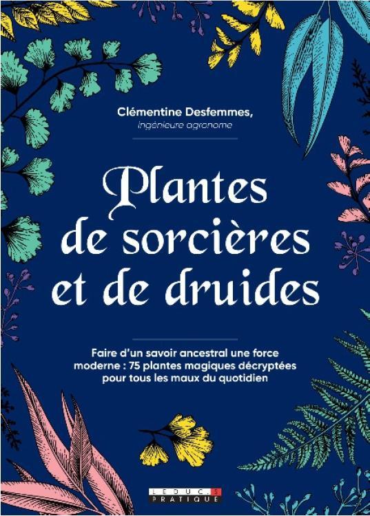 PLANTES DE SORCIERES