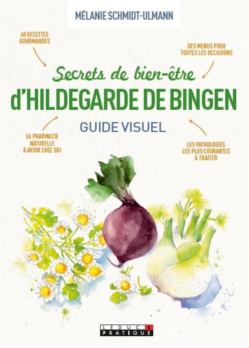 SECRETS DE BIEN-ETRE D'HILDEGARDE DE BINGEN