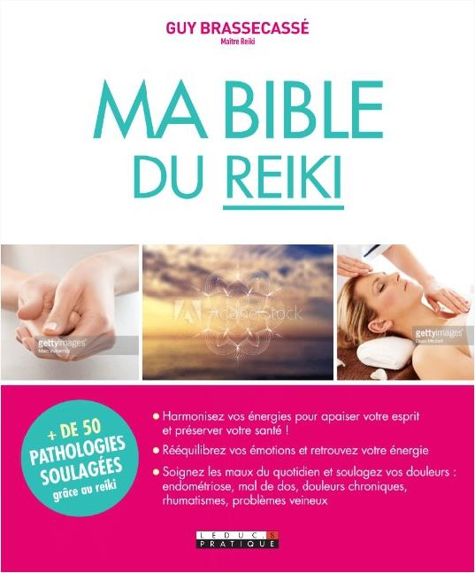 MA BIBLE DU REIKI